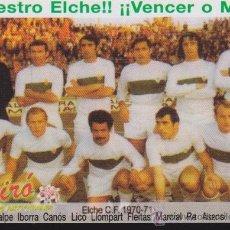 Coleccionismo deportivo: CALENDARIO DEL ELCHE C.F. NUESTRO ELCHE VENCER O MORIR,,AÑO 2014. Lote 54823463