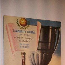 Coleccionismo deportivo: L950 ANTIGUO CALENDARIO LITOGRAFIADO CAMPEONATO NACIONAL DE LIGA PRIMERA DIVISION 1948 - 1949, LICOR. Lote 55361814
