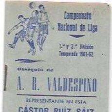 Coleccionismo deportivo: CALENDARIO DE FUTBOL. CAMPEONATO NACIONAL DE LIGA. 1ª Y 2ª DIVISIÓN. TEMPORADA 1961-62.. Lote 55922194