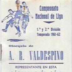 Coleccionismo deportivo: CALENDARIO DE FUTBOL. CAMPEONATO NACIONAL DE LIGA. 1ª Y 2ª DIVISIÓN. TEMPORADA 1961-62.. Lote 55922547