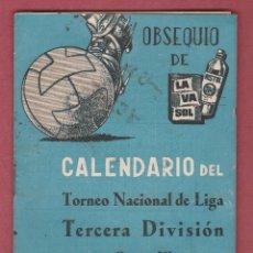 Coleccionismo deportivo: TEMPORADA 1960/61 CALENDARIO DEL TORNEO NACIONAL LIGA TERCERA DIVISION - OBSEQUIO DE MISTOL LAVASOL. Lote 56098758
