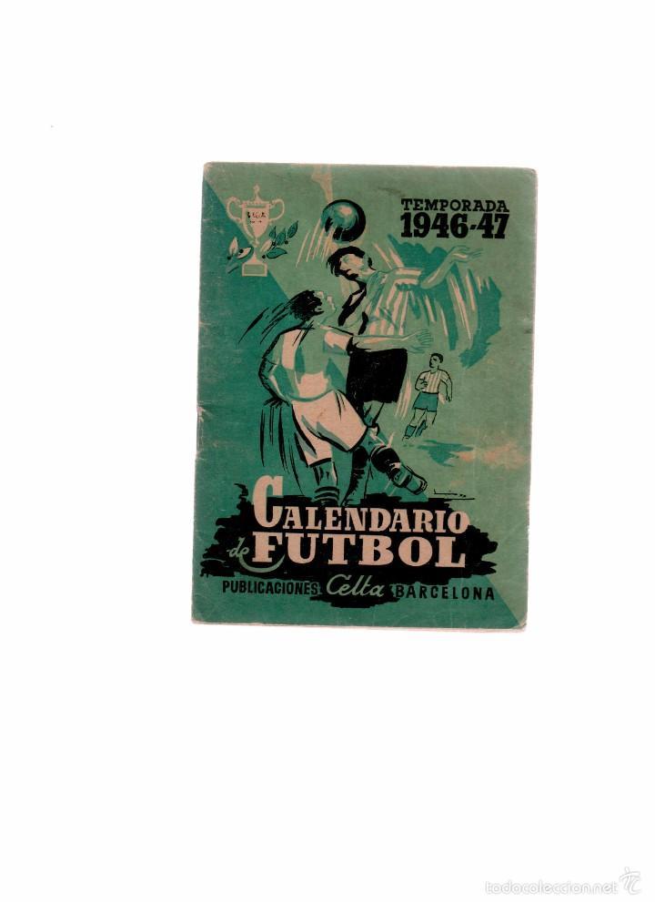 CALENDARIO DE FUTBOL TEMPORADA 1946-47 (Coleccionismo Deportivo - Documentos de Deportes - Calendarios)