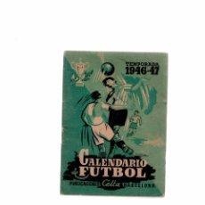 Coleccionismo deportivo: CALENDARIO DE FUTBOL TEMPORADA 1946-47. Lote 56156603