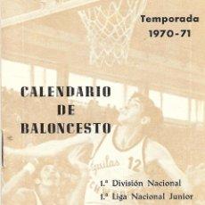 Coleccionismo deportivo: RARO CALENDARIO DE BALONCESTO, CLUB AGUILAS-SCHWEPPES DE BILBAO, TEMPORADA 1970/71. Lote 56159566