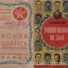 Coleccionismo deportivo: INTERESANTE CALENDARIO FUTBOL LIGA ESPAÑOLA 1ª Y 2ª DIVISIÓN OBSEQUIO RONDA GRÀFICA DE RONDA. Lote 56727645