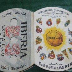 Coleccionismo deportivo: CALENDARIO DEPORTIVO LIGA PRIMERA DIVISION 1944-1945 - PUBLICITARIO IBERIA. Lote 56939665