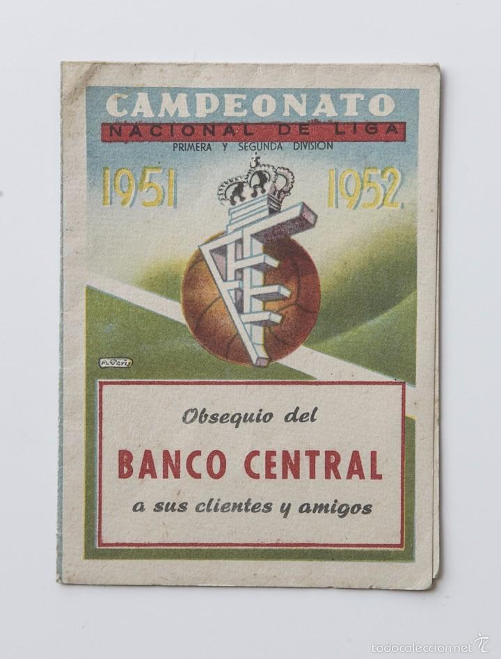 CALENDARIO DEL CAMPEONATO DE NACIONAL LIGA DE 1951 - 1952 (Coleccionismo Deportivo - Documentos de Deportes - Calendarios)