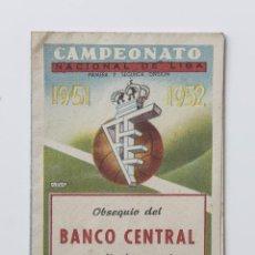 Coleccionismo deportivo: CALENDARIO DEL CAMPEONATO DE NACIONAL LIGA DE 1951 - 1952. Lote 57316419