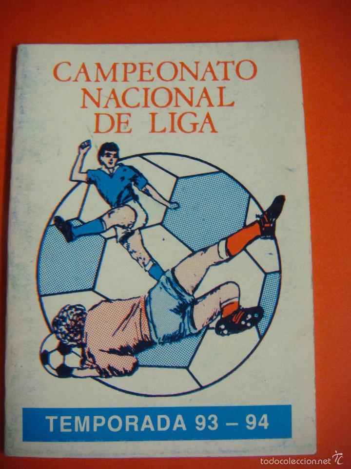 CALENDARIO CAMPEONATO NACIONAL DE LIGA 1993-1994 (Coleccionismo Deportivo - Documentos de Deportes - Calendarios)