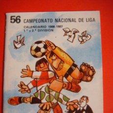 Coleccionismo deportivo: CALENDARIO 56 CAMPEONATO NACIONAL DE LIGA 1986-1987. Lote 57543899