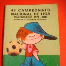 Coleccionismo deportivo: CALENDARIO 49 CAMPEONATO NACIONAL DE LIGA 1979-1980. Lote 57543920