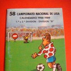 Coleccionismo deportivo: CALENDARIO 58 CAMPEONATO NACIONAL DE LIGA 1988-1989. Lote 57543939