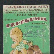 Coleccionismo deportivo: CALENDARIO ESTADISTICO DEL CAMPEONATO NACIONAL DE PRIMERA DIVISIÓN DE LIGA PARA 1943-1944.CEREGUMIL. Lote 57800264
