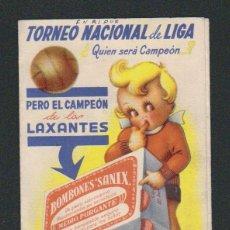 Coleccionismo deportivo: CALENDARIO NACIONAL DE LIGA.1ª DIV.TEMP.1944-45.PUBLICIDAD DE PURGANTES: BOMBONES SANIX.. Lote 57800484