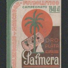 Coleccionismo deportivo: CALENDARIO Y MARCADOR FUTBOLISTICO.1ª DIV.CAMPEONATO 1940-41.PUBLICIDAD DE HOJAS DE AFEITAR PALMERA.. Lote 57825166