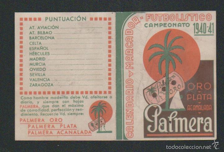 Coleccionismo deportivo: Calendario y marcador futbolistico.1ª div.Campeonato 1940-41.Publicidad de hojas de afeitar Palmera. - Foto 3 - 57825166