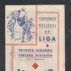 Coleccionismo deportivo: CALENDARIO NACIONAL DE LIGA.TEMP.1946-47.PRIMERA-SEGUNDA Y TERCERA DIV.( 12º GRUPO).. Lote 57827156
