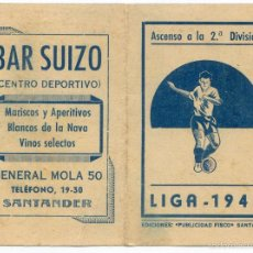 Coleccionismo deportivo: CALENDARIO DE LA LIGA 1944, REAL RACING CLUB DE SANTANDER, ASCENSO A LA 2ª DIVISIÓN. Lote 58084661