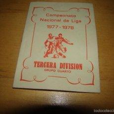 Antiguo calendario Fútbol Tercera División - Grupo Cuarto - 1977 - 1978