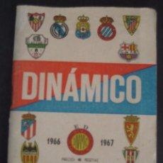 CALENDARIO DINAMICO 1966-1967. FUTBOL FOTOS EQUIPOS 1ª DIVISION