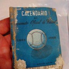 Coleccionismo deportivo: CALENDARIO DE LIGA 1961-62. Lote 58592342