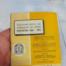 Coleccionismo deportivo: CALENDARIO OFICIAL FÚTBOL 1961-62. Lote 58592408