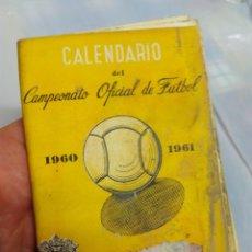 Coleccionismo deportivo: CALENDARIO CAMPEONATO OFICIAL DE FÚTBOL 1960-61. Lote 58592485