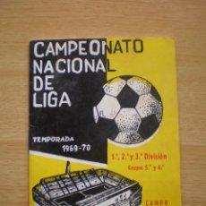 Coleccionismo deportivo: CALENDARIO DEPORTIVO DE FUTBOL TEMPORADA 1969 1970. Lote 59468165