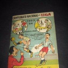 Coleccionismo deportivo: FUTBOL CAMPEONATO NACIONAL LIGA 1953 - 1954. PUBLICIDAD MORILES CARBONELL CORDOBA. Lote 60377279