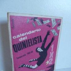 Coleccionismo deportivo: CALENDARIO DEL QUINIELISTA TEMPORADA 1968 - 69 OBSEQUIO EXCMA DIPUTACIÓN DE VALENCIA. CUB EDO MOSQUE. Lote 60796315