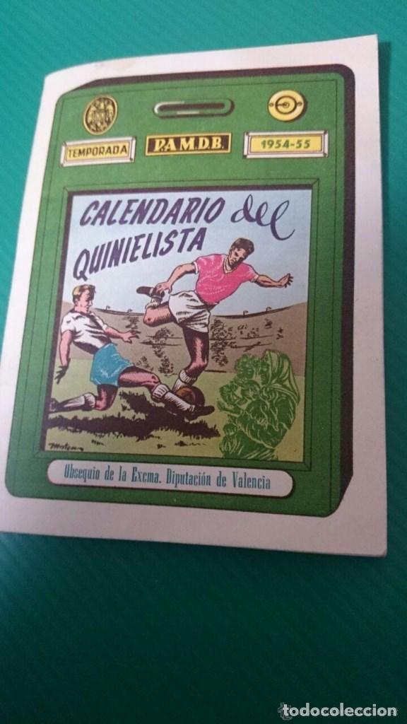 CALENDARIO DEL QUINIELISTA LIGA 1954-55 OBSEQUIO DIPUTACION DE VALENCIA. 40 PAGINAS PASTA DURA (Coleccionismo Deportivo - Documentos de Deportes - Calendarios)