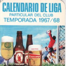 Coleccionismo deportivo: CALENDARIO DE LIGA PARTICULAR DEL CLUB SEVILLA C.F. TEMPORADA 1967/68 CERVEZA CRUZCAMPO. Lote 62169332