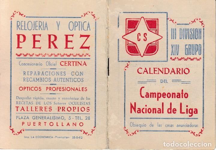 1962 63 PUERTOLLANO (CIUDAD REAL). MANCHEGO VALDEPEÑAS CALVO SOTELO. CALENDARIO FUTBOL 3ª DIVISION (Coleccionismo Deportivo - Documentos de Deportes - Calendarios)