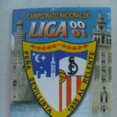 Coleccionismo deportivo: SEVILLA F. C. : CALENDARIO LIGA 2000-01 DE LA PEÑA DEL SEVILLISTA ¨AL RELENTE ¨ . Lote 66266966