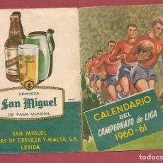Coleccionismo deportivo: CALENDARIO CAMPEONATO DE LIGA 1960-61 , CERVEZA SAN MIGUEL LERIDA. Lote 67424913