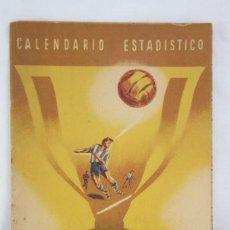 Coleccionismo deportivo: ANTIGUO CALENDARIO ESTADÍSTICO DE FÚTBOL - CAMPEONATO NACIONAL DE LIGA 1950-1951 / 50-51. Lote 67823961