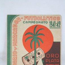 Coleccionismo deportivo: CALENDARIO DE FÚTBOL / MARCADOR FUTBOLÍSTICO - CAMPEONATO 1941-42 - CUCHILLAS AFEITAR LA PALMERA. Lote 67840401