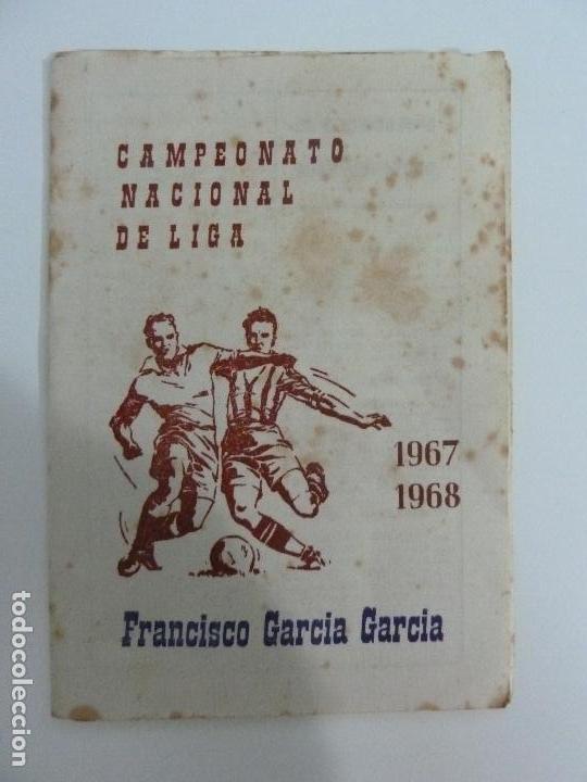 CALENDARIO CAMPEONATO NACIONAL DE LIGA. 1967. 1968 (Coleccionismo Deportivo - Documentos de Deportes - Calendarios)