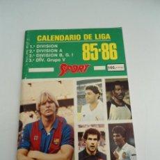 Coleccionismo deportivo: CALENDARIO DE LIGA 85-86 - SPORT ( LIGA 1985 1986 ). Lote 70185381