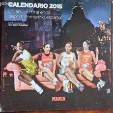 Coleccionismo deportivo: CALENDARIO 2015 UN AÑO DE CINE EN EL DEPORTE FEMENINO ESPAÑOL MARCA. Lote 71549519