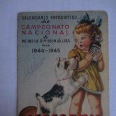 Coleccionismo deportivo: CALENDARIO ESTADISTICO LIGA ESPAÑOLA 1944-1945 RELLENADO, UNA HOJA DESPEGADA. Lote 72447107
