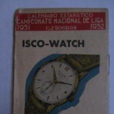 Coleccionismo deportivo: CALENDARIO ESTADISTICO LIGA ESPAÑOLA 1951-1952 RELLENADO. Lote 72448039