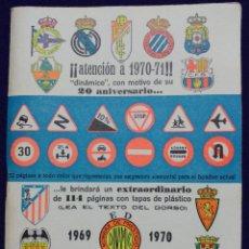 Coleccionismo deportivo: CALENDARIO CAMPEONATO FUTBOL. LIGA 1969-1970. CON FOTOS DE LOS JUGADORES DE EQUIPOS. DINAMICO.. Lote 75895431