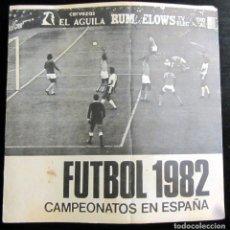 Coleccionismo deportivo: CALENDARIO MUNDIAL FUTBOL ESPAÑA 1982 CERVEZAS EL AGUILA FIFA WOLRD CUP FOOTBALL SPAIN 82. Lote 76803839