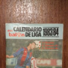 Coleccionismo deportivo: DON BALON - CALENDARIO LIGA 1983 / 1984. Lote 277176978