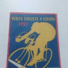 Coleccionismo deportivo: VUELTA CICLISTA A ESPAÑA. 1957. CALENDARIO OFICIAL.. Lote 79122986