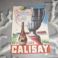 Coleccionismo deportivo: CALENDARIO LIGA 1948 1948 PUBLICIDAD CALISAY LICOR. Lote 80747154