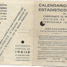 Coleccionismo deportivo: CALENDARIO ESTADISTICO DEL CAMPEONATO DE PRIMERA DIVISION DE LIGA TEMPORADA 1940 - 41. SIN RELLENAR.. Lote 82320908