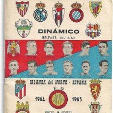 Coleccionismo deportivo: CALENDARIO DINAMICO DE LA LIGA 1964/1965. Lote 82808300