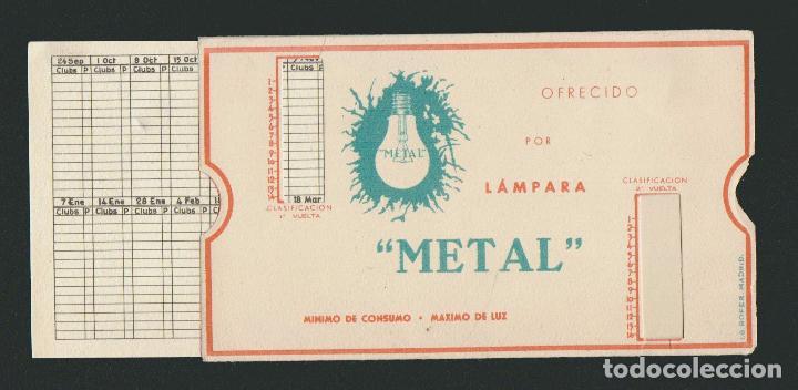 Coleccionismo deportivo: Calendario de futbol.Campeonato de liga 1ª división 1944-1945.Publicidad de lámpara Metal. - Foto 11 - 83785080